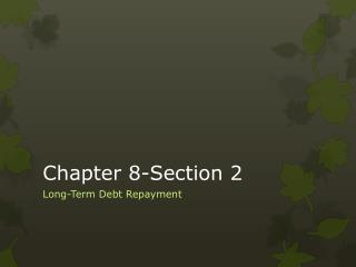 Chapter 8-Section 2