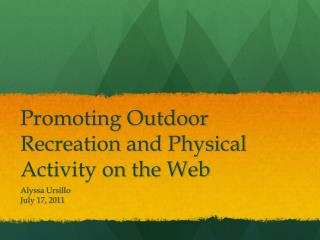 Promoting Outdoor Recreation and Physical Activity on the Web