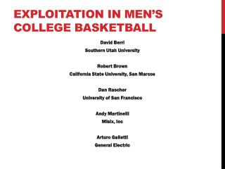Exploitation  in Men's College  Basketball