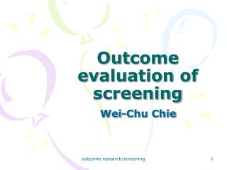 Outcome evaluation of screening