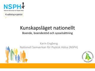 Kunskapsläget nationellt Boende, boendestöd och sysselsättning