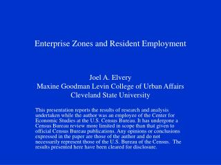 Enterprise Zones and Resident Employment
