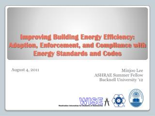 Improving Building Energy Efficiency: Adoption, Enforcement, and Compliance with Energy Standards and Codes