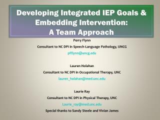 Developing Integrated IEP Goals & Embedding Intervention:  A Team Approach