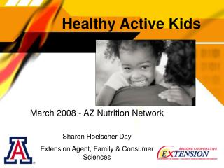March 2008 - AZ Nutrition Network Sharon Hoelscher Day Extension Agent, Family & Consumer Sciences