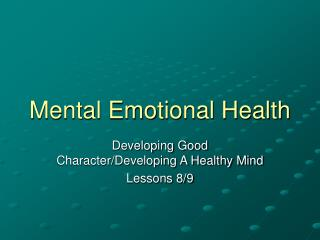 Mental Emotional Health