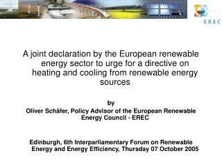 A joint declaration by the European renewable energy sector to urge for a directive on heating and cooling from renewab