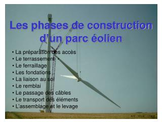 Les phases de construction d'un parc éolien