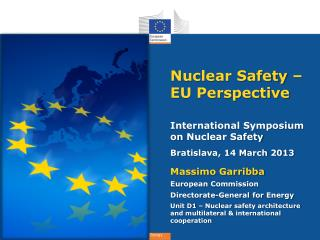 Nuclear Safety – EU Perspective