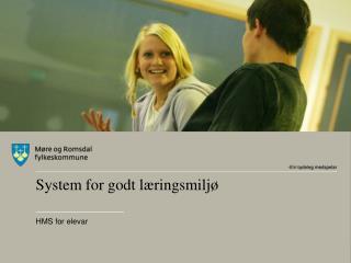 System for godt læringsmiljø