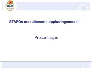 STAFOs modulbaserte opplæringsmodell