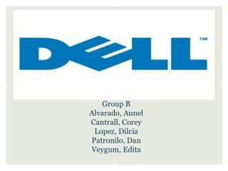 Group B Alvarado, Aunel Cantrall, Corey Lopez, Dilcia Patronilo, Dan Veygum, Edita