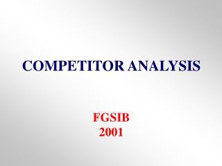 COMPETITOR ANALYSIS FGSIB 2001