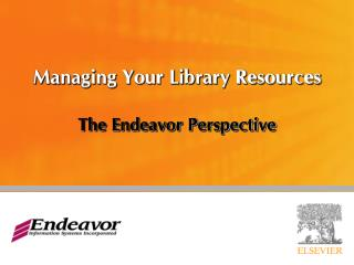 Managing Your L ibrary Resources