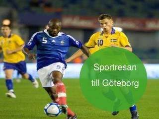 Sportresan  till G�teborg