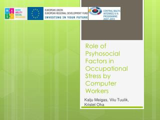 Role of Psyhosocial Factors in Occupational Stress by Computer Workers