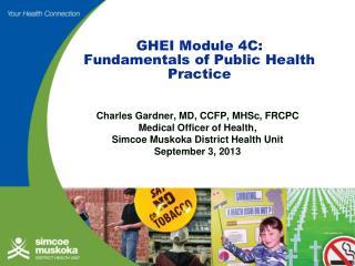 GHEI Module 4C: Fundamentals of Public Health Practice