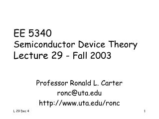 EE 5340 Semiconductor Device Theory Lecture 29 -  Fall 2003