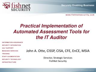 Practical Implementation of Automated Assessment Tools for the IT Auditor