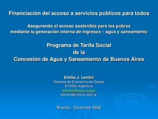 Financiación del acceso a servicios públicos para todos Asegurando el acceso sostenible para los pobres