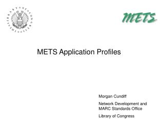 METS Application Profiles