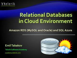 Relational Databases in Cloud Environment