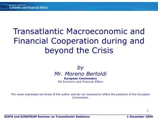 Transatlantic Macroeconomic and Financial Cooperation during and beyond the Crisis