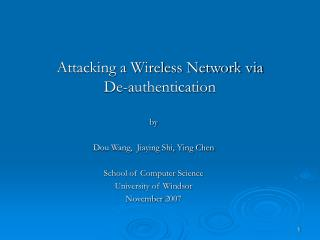 Attacking a Wireless Network via  De-authentication