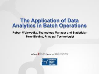 The Application of Data Analytics in Batch Operations