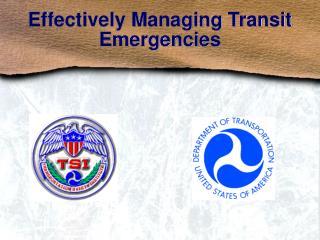 Effectively Managing Transit Emergencies