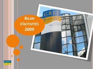 Bilan d'activités 2009