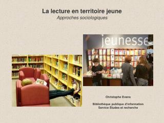 La lecture en territoire jeune Approches sociologiques