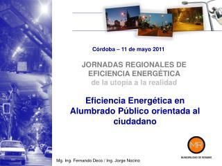 Eficiencia Energética en Alumbrado Público orientada al ciudadano