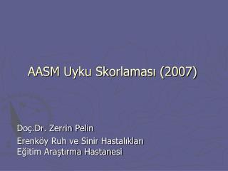 AASM Uyku Skorlaması (2007)