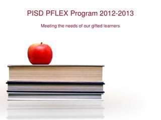 PISD PFLEX Program 2012-2013