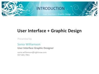 User Interface + Graphic Design