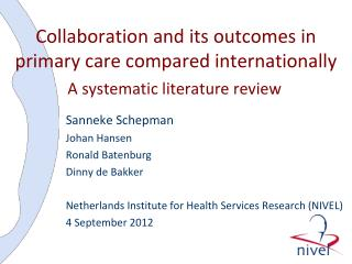 Collaboration and its outcomes in primary care compared internationally