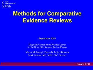Methods for Comparative Evidence Reviews September 2005