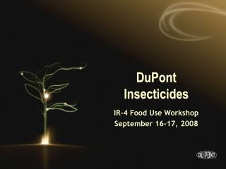 DuPont Insecticides