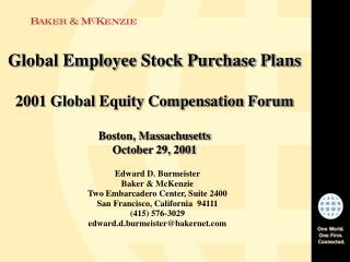 Global Employee Stock Purchase Plans 2001 Global Equity Compensation Forum Boston, Massachusetts October 29, 2001