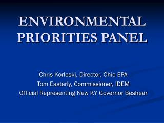 ENVIRONMENTAL PRIORITIES PANEL