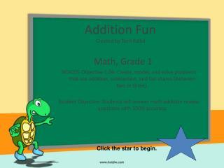 Addition Fun Created by Terri Kallal