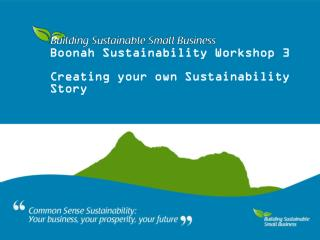 Boonah Sustainability Workshop 3 Creating your own Sustainability Story