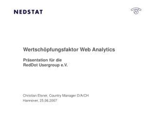 Wertschöpfungsfaktor Web Analytics Präsentation für die RedDot Usergroup e.V.