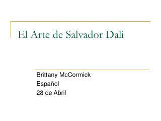 El Arte de Salvador Dali