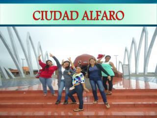CIUDAD ALFARO