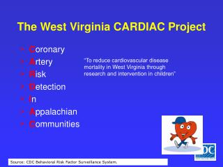 The West Virginia CARDIAC Project