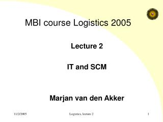 MBI course Logistics 2005