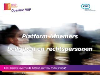 Platform Afnemers bedrijven en rechtspersonen