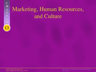 Marketing, Human Resources, and Culture